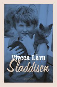 Cover for Sladdisen : En bok om min barndom