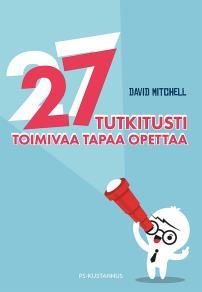 Cover for 27 tutkitusti toimivaa tapaa opettaa