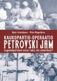 Cover for Kaukopartio-operaatio Petrovski Jam