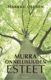 Cover for Murra onnellisuuden esteet
