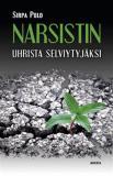Cover for Narsistin uhrista selviytyjäksi