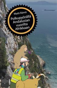 Cover for Polkupyörällä Andalusian vuorilta Afrikkaan