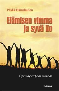 Cover for Elämisen vimma ja syvä ilo