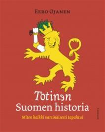 Cover for Totinen Suomen historia