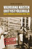 Cover for Valvojana naisten erityistyöleirillä