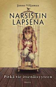 Cover for Narsistin lapsena