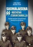 Cover for Suomalaisena SS-miehenä itärintamalla