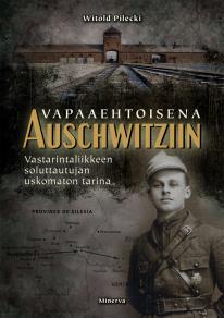 Cover for Vapaaehtoisena Auschwitziin