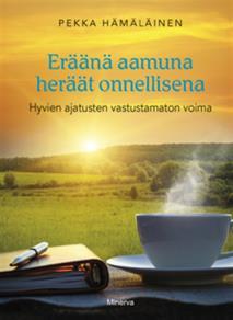 Cover for Eräänä aamuna heräät onnellisena