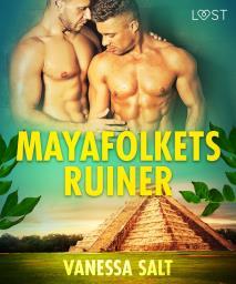 Cover for Mayafolkets ruiner - erotisk novell