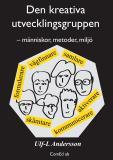 Cover for Den kreativa utvecklingsgruppen – människor, metoder, miljö