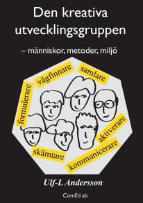 Omslagsbild för Den kreativa utvecklingsgruppen – människor, metoder, miljö