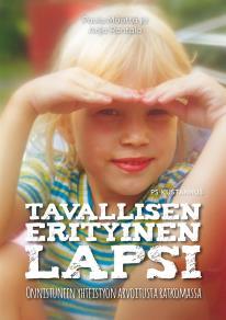 Cover for Tavallisen erityinen lapsi : Onnistuneen yhteistyön arvoitusta ratkomassa