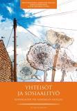 Cover for Yhteisöt ja sosiaalityö : Kansalaisen vai asiakkaan asialla?