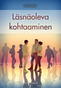 Cover for Läsnäoleva kohtaaminen
