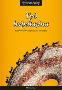 Cover for Työ leipälajina : Työhyvinvoinnin psykologiset perusteet
