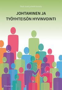 Cover for Johtaminen ja työyhteisön hyvinvointi