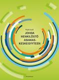Cover for Johda henkilöstö asiakaskeskeisyyteen