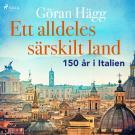 Cover for Ett alldeles särskilt land : 150 år i Italien
