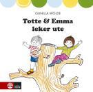 Cover for Totte och Emma leker ute