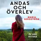 Cover for Andas och överlev: En sann historia