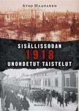 Cover for Sisällissodan 1918 unohdetut taistelut