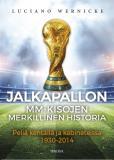 Cover for Jalkapallon MM-kisojen merkillinen historia