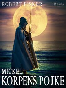 Cover for Mickel, Korpens pojke