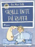 Omslagsbild för Skyll inte på Ruffa