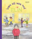 Cover for Ingen vill vara med Elin