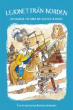 Omslagsbild för Lejonet från norden - en sagolik historia om Gustav II Adolf