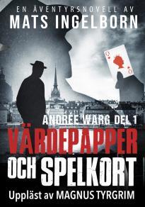 Cover for Andrée Warg, Del 1 - Värdepapper och spelkort