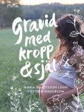 Cover for Gravid med kropp & själ