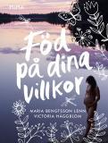 Cover for Föd på dina villkor