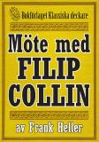 Cover for Filip Collin: Möte med Filip Collin. Återutgivning av text från 1935