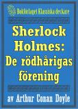 Cover for Sherlock Holmes: Äventyret med de rödhårigas förening – Återutgivning av text från 1911