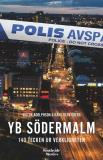 Cover for YB Södermalm: 140 tecken ur verkligheten