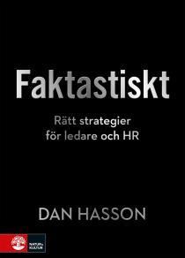 Cover for Faktastiskt : Rätt strategier för HR och ledare