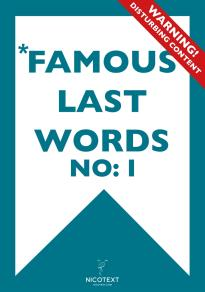 Cover for *FAMOUS LAST WORDS I