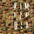 Cover for Kimlandia – Silminnäkijänä Pohjois-Korean kulisseissa