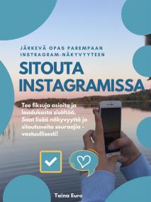 Cover for Sitouta Instagramissa: Järkevä opas parempaan Instagram-näkyvyyteen