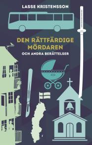 Cover for Den rättfärdige mördaren