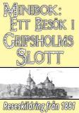 Cover for Minibok: En utflykt till Gripsholms slott år 1881 – Återutgivning av historisk reseskildring