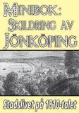 Cover for Minibok: Skildring av Jönköping på 1810-talet - Återutgivning av text från 1867