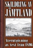 Cover for Skildring av Jämtland – Återutgivning av text från 1896