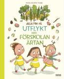 Cover for Alla tre på utflykt med förskolan Ärtan