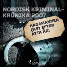 Cover for Hagamannen fast efter åtta år!