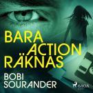 Cover for Bara action räknas