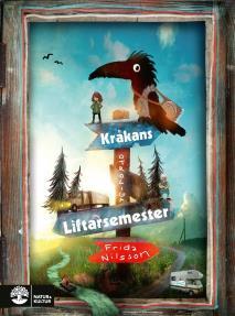 Cover for Kråkans otroliga liftarsemester