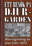 Cover for Ett besök på Djurgården. Återutgivning av text från 1873
